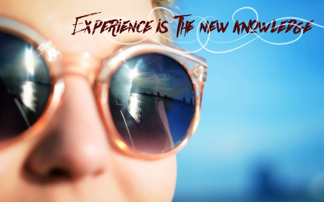 """Ps 139:6 """"Experience Is The New Knowledge"""""""