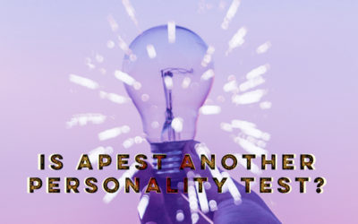 Is APEST Another Personality Test?