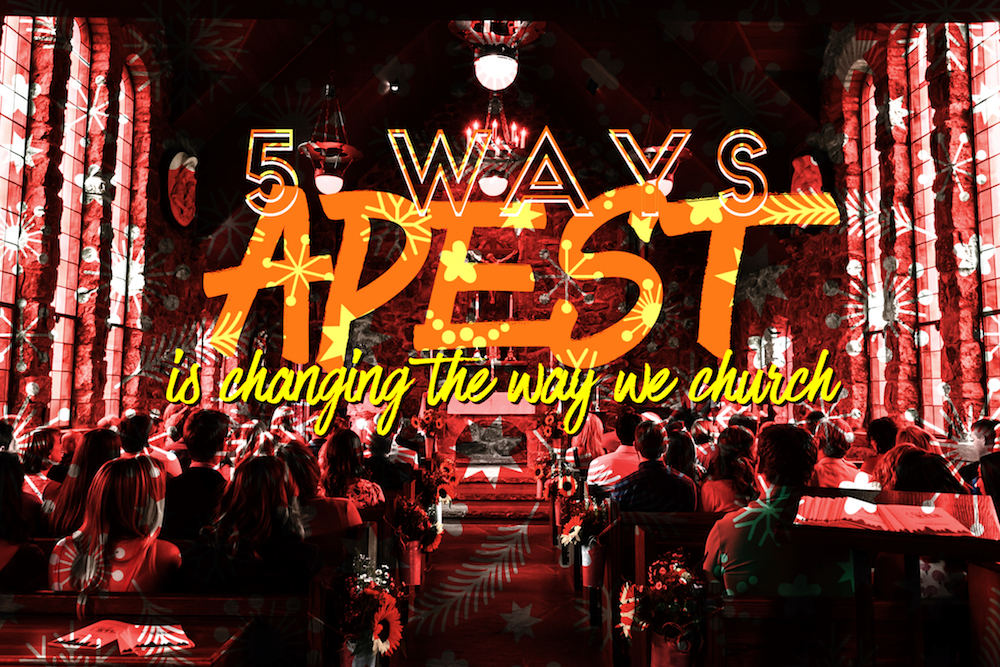 5 Ways APEST Is Changing The Way We Church